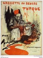 L'ASSIETTE AU BEURRE-1902- 72-LA TURQUIE, L'ARMENIE, GRAND SEIGNEUR....MICHAEL - Boeken, Tijdschriften, Stripverhalen