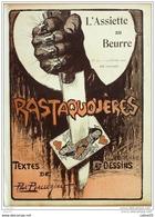 L'ASSIETTE AU BEURRE-1904-152-RASTAQUOUERES.....PALLURIAUT - Books, Magazines, Comics