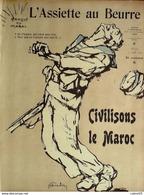 L'ASSIETTE AU BEURRE-1907-335-CIVILISATIONS LE MAROC.....NAUDIN - Books, Magazines, Comics