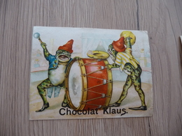 Chromo Ancien Publicitaire  Chocolat Klaus Grenouilles Humanisées Musique Frogs - Other