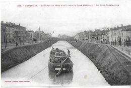TOULOUSE 31 HAUTE-GARONNE 228 LE CANAL DU MIDI AU FOND GARE MATABIAU PONT CONSTANTIN PENICHE - Toulouse