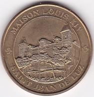 """Médaille Souvenir Ou Touristique >   St Jean De Luz """"Maison Louis XIV"""" > Dia. 34 Mm - Monnaie De Paris"""
