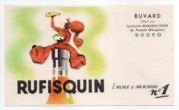 - BUVARD RUFISQUIN - L'HUILE D'ARACHIDE N° 1 - Société DESMARAIS FRÈRES De Produits Oléagineux SODEO - - Alimentare