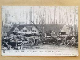 CPA - 89 - AILLANT Sur THOLON - La Scierie - Aillant Sur Tholon