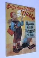 Publicite Reproduction D Affiche  BB4 FRIANDISES MOI JE FUME LE PAPIER IVETTE  Edit  F. NUGERON - Publicité