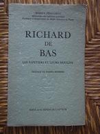 RICHARD DE BAS MARIUS PERAUDEAU LES PAPETIERS ET LEURS MOULINS - Basteln