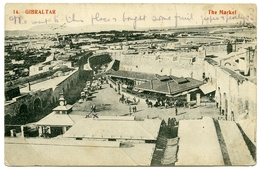 GIBRALTAR : THE MARKET / TROOPSHIP ROHILLA, 1910 / ADDRESS - MOTTINGHAM, PRINCE OF WALES PUB (ELTHAM, LONDON) - Gibraltar