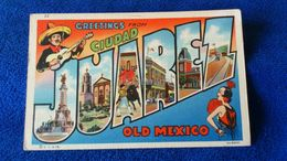 Greetings Ciudad Juarez Old Mexico - Messico