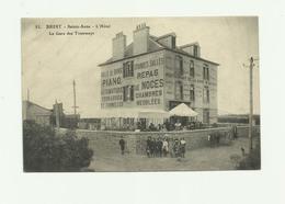 29 - BREST - Sainte Anne L'hotel La Gare Des Tramways Animé Bon état - Brest