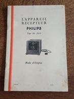Radio TSF - Appareil Récepteur Philips Type N°2515 - Mode D'Emploi - Publicités