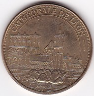 """Médaille Souvenir Ou Touristique > Laon """"Cathédrale""""  > Dia. 34 Mm - Monnaie De Paris"""