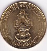 """Médaille Souvenir Ou Touristique > Bordeaux """"Heurtoire XVIII Siecle"""" > Dia. 34 Mm - Monnaie De Paris"""
