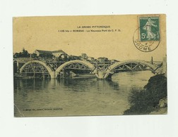 26 - ROMANS - Le Nouveau Pont En Construction Couleur Petit Pli Bas Gauche Sinon Bon Voir Scan - Romans Sur Isere