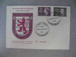 FDC  De Luxembourg  1956   N° 518 Et 519  Centenaire Du Conseil D'Etat    à Voir - FDC