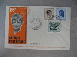 FDC  De Luxembourg  1957   N° 528 à 530  En Faveur Pour La Clinique Pour Enfants    à Voir - FDC