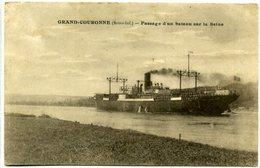 76 GRAND-COURONNE ++ Passage D'un Bateau Sur La Seine ++ - France