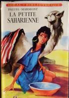 Paluel - Marmont - La Petite Saharienne - Idéal Bibliothèque N° 89 - ( 1955 ) . - Ideal Bibliotheque