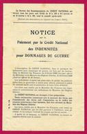 Notice Sur Le Paiement Par Le Crédit National Des Indemnités Pour Dommages De Guerre - Années 1920 - 1914-18