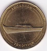 Médaille Souvenir Ou Touristique > ARCACHON   > Dia. 34 Mm - Monnaie De Paris