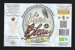 """étiquette Bière La Mousse De Bleau Blanche Et Bio """" Chouette"""" 33 Cl  Micro Brasserie Bacotte  Bois Le Roi 77 - Beer"""