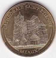"""Médaille Souvenir Ou Touristique > Meaux  """"La Cathédrale Saint Etienne"""" > Dia. 34 Mm - Monnaie De Paris"""