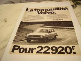 ANCIENNE PUBLICITE LA TRANQUILLITE   VOITURE VOLVO  1977 - Voitures