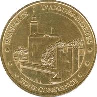 30 GARD AIGUES MORTES TOUR CONSTANCE MÉDAILLE MONNAIE DE PARIS 2007 JETON TOKENS MEDALS COINS - Monnaie De Paris