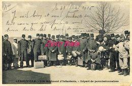55 - Lérouville - 154e Régiment D'Infanterie - Départ Des Permissionnaires - 1915 - Lerouville