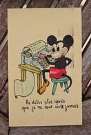 CPA - Mickey Mouse - Machine à écrire - Ne Dites Plus Après Que Je Ne Vous écris Jamais - Disney