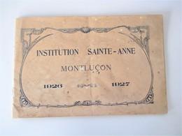 MONTLUCON  Institution SAINTE Annee Scolaire 1926-1927 LIVRET Complet De 16 Photos, Voir Tous Les Scans - Albums & Collections