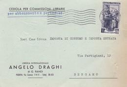 STORIA POSTALE  - PADOVA - LIBRERIA INTERNAZIONALE - ANGELO DRAGHI - CEDOLA - VIAGGIATA PER BERGAMO - 6. 1946-.. Republik