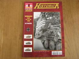 HISTORICA Hors Série N° 59 Guerre 40 45 Normandie SS Panzer Division Char Bocage Débarquement Sword Beach Caën Ostende - Guerra 1939-45