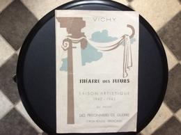 PROGRAMME THÉÂTRE DES FLEURS Vichy 1942-1943 Au Profit Des Prisonniers De Guerre CROIX-ROUGE FRANÇAISE Maurice Chevalier - Programs