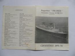 (Marine - Compagnie Générale Transatlantique) -Paquebot FRANCE - Croisières 1973-74 - Listes Des Escales Et Dates - Sammlungen