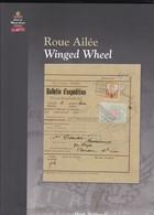 LA ROUE AILEE / WINGED WHEEL Par Henk SLABBINK  113 Pages Papier Glacé Reliure Et Jaquette - Littérature