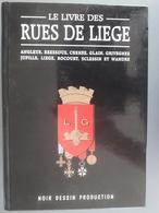 Le Livre Des Rues De Liège - België
