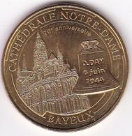 """Médaille Souvenir Ou Touristique > Bayeux  """"Cathédrale Notre Dame""""  > Dia. 34 Mm - Monnaie De Paris"""