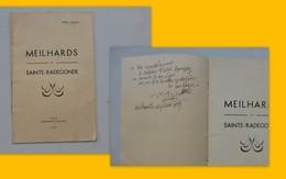 19 Meilhards Et Sainte Radegonde, Brochure 12 P Avec Envoi Curé Joffre 1939  ; PAP02 - Autogramme & Autographen