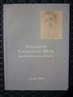 Collection Catherine Dior, Derniers Souvenirs De Famille/ 26 Mars 2012 - Art