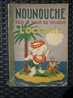 Durst: Nounouche Fait Le Tour Du Monde: L'Océanie/ Editions Des Enfants - Livres, BD, Revues