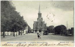 BRUXELLES-IXELLES  - L' Eglise Sainte-Croix - Petit Tram - Elsene - Ixelles