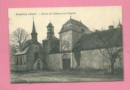 C.P. Ermeton-sur-Biert =  Entrée  Du Château Et  La Chapelle - Mettet