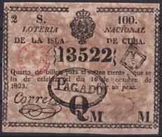 LOT-377 CUBA SPAIN 1823 SORTEO 100 LOTTERY LOTERIA PREMIADO Y PAGADO. - Lottery Tickets