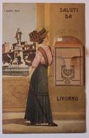 CPA - Carte à Système - SALUTI DE LIVORNO - Livorno