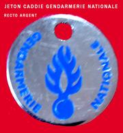SUPERBE JETON De CADDIES : GENDARMERIE INFO RECRUTEMENT DIJON Argent Base Argent Création DIMO Besançon - Moneda Carro