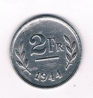 2 FRANC 1944 BELGIE /4969/ - 1934-1945: Leopold III