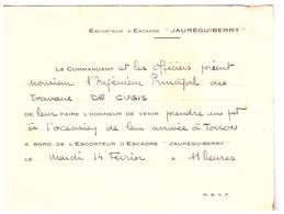 """ESCORTEUR D'ESCADRE """"JAUREGUIBERRY"""" -LE COMMANDANT ....PRIENT DE CUGIS ...L'HONNEUR DE ..UN POT DE LEUR ARRIVEE A TOULON - Guerre, Militaire"""