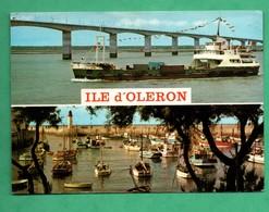 17 Charente Maritime Ile D ' Oleron Le Viaduc La Cotiniere Et Le Bac Eugene Fromentin - Commerce