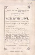 Doodsprentje Joannes Baptista Van Hove Lid Provincialen Raad, Notaris , Schepenen V Moll Mol ° Dessel Desschel 1809-1867 - Images Religieuses