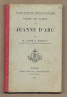 Petite Vie Latine De Jeanne D'Arc Par Abbé N. Hamant (Montigny-lès-Metz) 1900 Librairie Poussielgue 96 Pages 3scans - Livres, BD, Revues